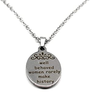 Best well behaved women rarely make history necklace Reviews