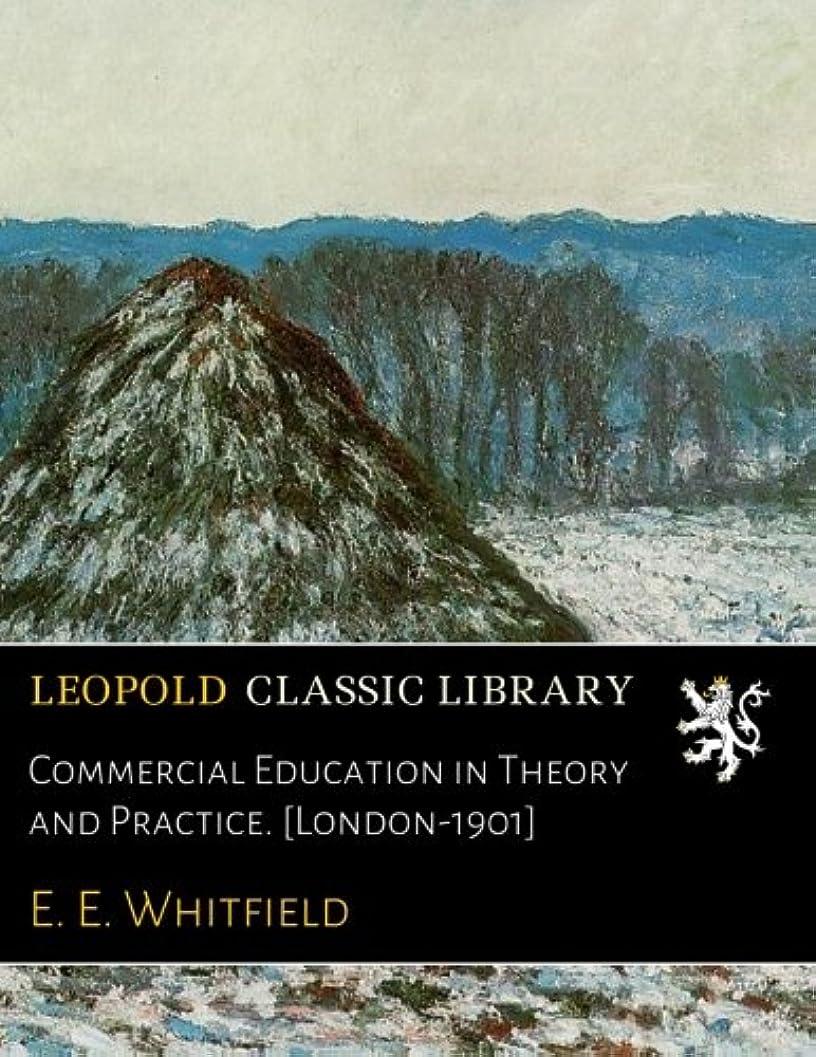 力強い写真を撮る住人Commercial Education in Theory and Practice. [London-1901]