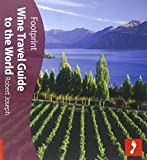 Wine Travel Guide to World (Footprint Travel Guide ) by Robert Joseph (2006-12-01)