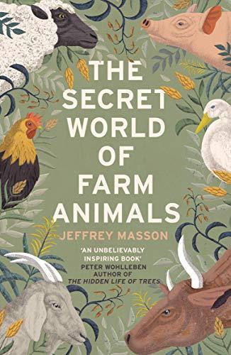 The Secret World of Farm Animals