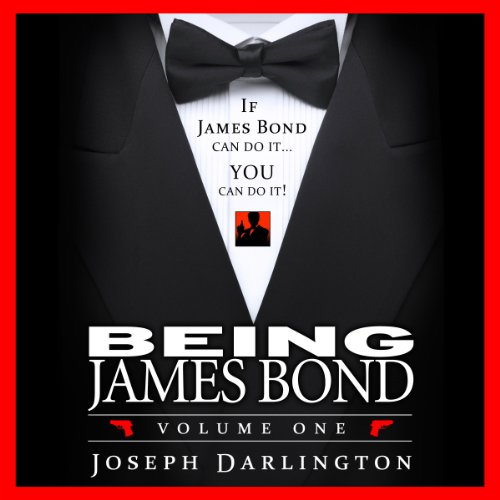 Being James Bond: Volume One  audiobook cover art