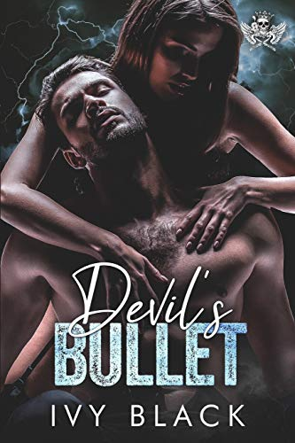 Devil's Bullet: An Alpha Male MC Biker Romance (Steel Knights Motorcycle Club Romance)