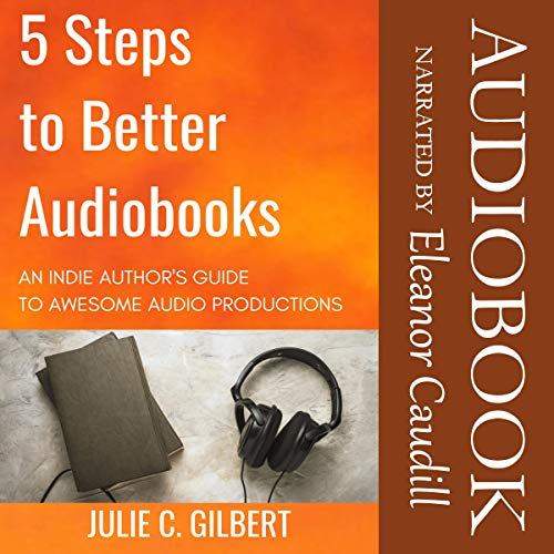 5 Steps to Better Audiobooks cover art