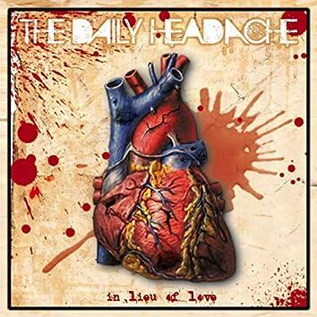 The Daily Headache - In Lieu of Love EP
