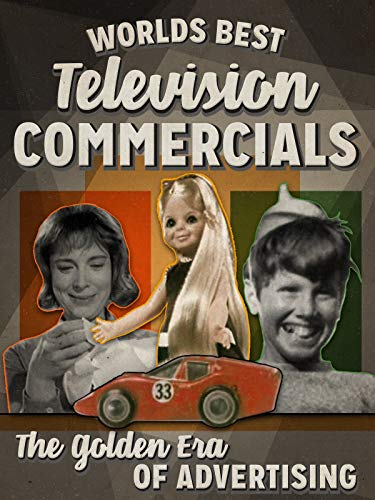 World's Best Television Commercials - The Golden Era of Advertising