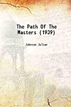 The Path Of The Masters (1939) [Hardcover]