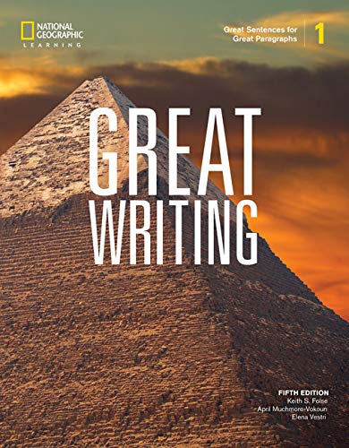 Great Writing 1: Great Sentences for Great Paragraphs (Great Writing, Fifth Edition)