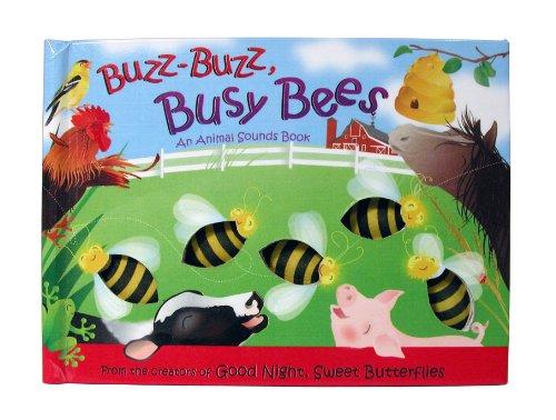 Buzz-Buzz, Busy Bees: Buzz-Buzz, Busy Bees