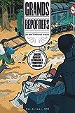 Grands reporters - 20 histoires vraies