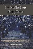 Le Jardin Des Supplices: un roman de Mirbeau, publié lors de l'affaire Dreyfus.