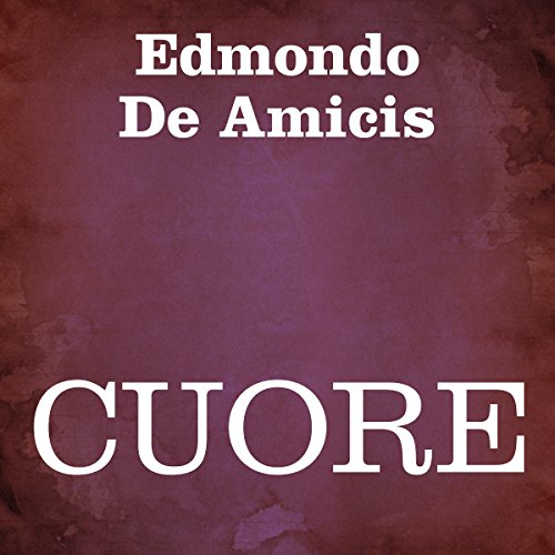 Cuore [Heart] audiobook cover art