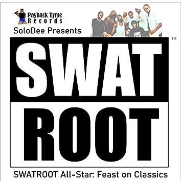 Swatroot All-Star: Feast on Classics