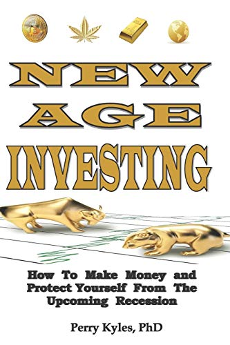 51WnA3XwMgL - New Age Investing: How To Make Money and Protect Yourself From The Upcoming Recession (Side Hustle Series)
