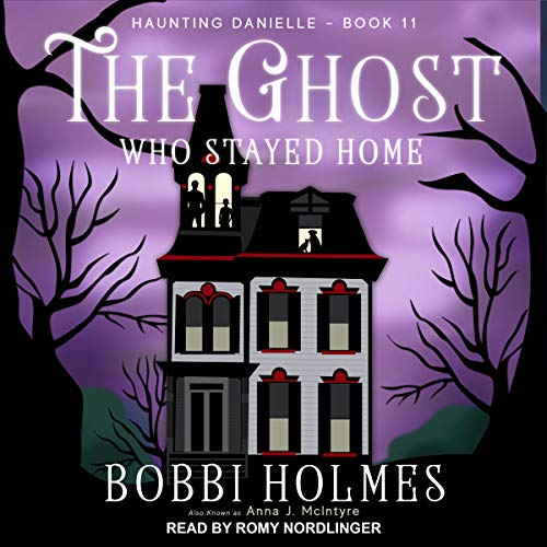 The Ghost Who Stayed Home audiobook cover art