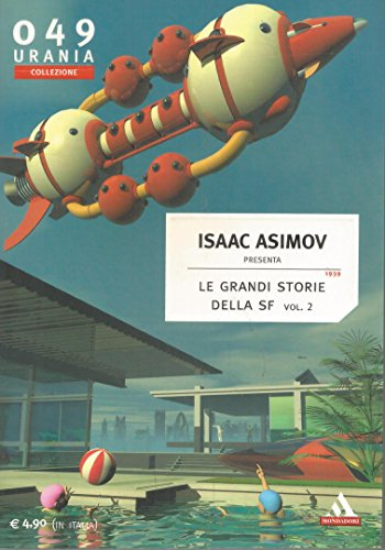 Le grandi storie della SF vol 2 - Urania Collezione n 49