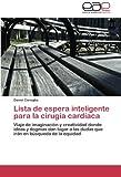 Lista de Espera Inteligente Para La Cirugia Cardiaca