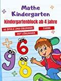 Mathe Kindergarten: kindergartenblock ab 4 jahre - 50 Spiele zum Erlernen der Arithmetik - Additionen und Subtraktionen - in Farbe