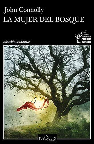 La mujer del bosque (Andanzas)