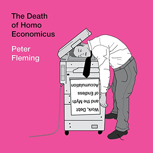 The Death of Homo Economicus audiobook cover art