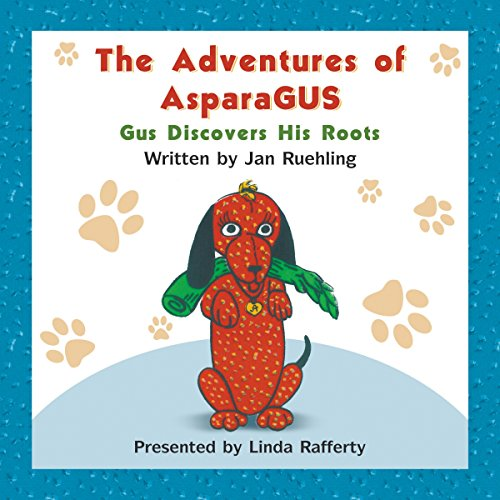 The Adventures of AsparaGus audiobook cover art