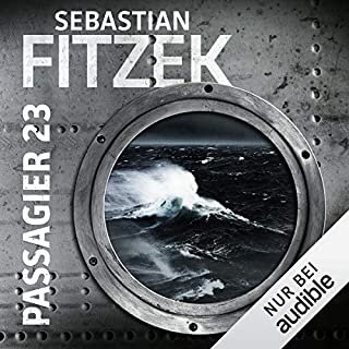 Passagier 23                   By:                                                                                                                                 Sebastian Fitzek                               Narrated by:                                                                                                                                 Simon Jäger                      Length: 10 hrs and 11 mins     3 ratings     Overall 5.0
