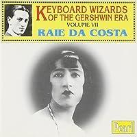 Keyboard Wizards of the Gershwin Era, Vol. 7 by Raie Da Costa (1998-09-15)