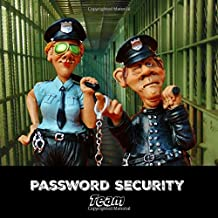 Password Security Team: Internet Password Log Book, Bank Accounts, Usernames, Phone numbers, Dates and all that stuff you can't possibly remember.
