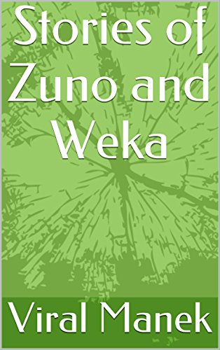 Stories of Zuno and Weka (English Edition)