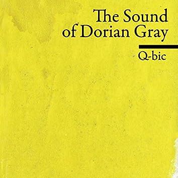 The Sound of Dorian Gray
