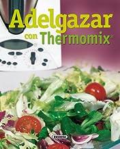 Adelgazar con thermomix (El Rincón Del Paladar