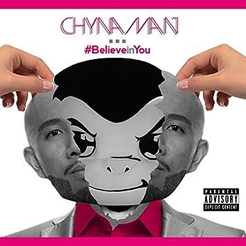 #BelieveinYou