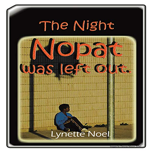 The Night Nopat Was Left Out audiobook cover art