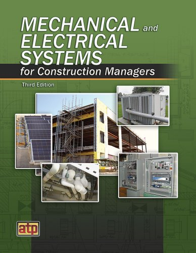 Mechanical and Electrical Systems for Construction Managers Third Edition