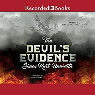 The Devil's Evidence     A Novel              By:                                                                                                                                 Simon Kurt Unsworth                               Narrated by:                                                                                                                                 David Rintool                      Length: 15 hrs and 35 mins     40 ratings     Overall 4.3