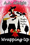 Wrapping Up (A Wayfair Witches' Cozy Mystery #5) (English Edition)