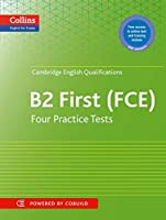 Cambridge English First: Four Practice Tests for Cambridge English: First Fce (Collins English for Exams)