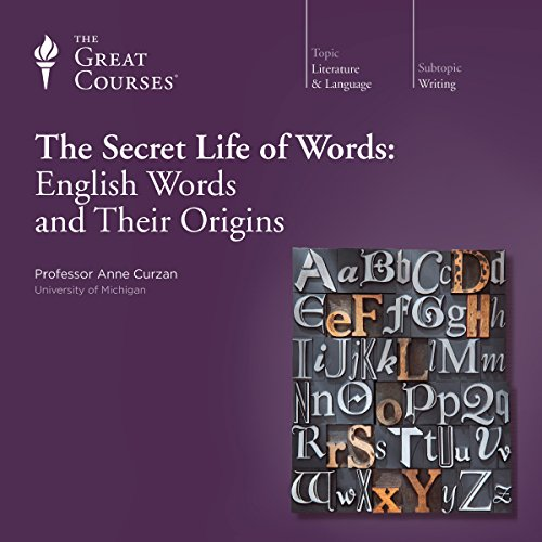 The Secret Life of Words: English Words and Their Origins cover art