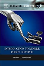 Introduction to Mobile Robot Control (Elsevier Insights) PDF