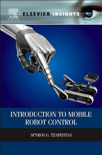 Introduction to Mobile Robot Control (Elsevier Insights) (English Edition)