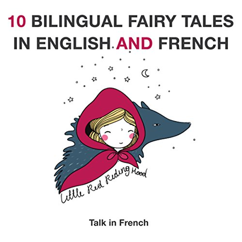 10 Bilingual Fairy Tales in French and English audiobook cover art