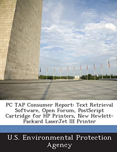 PC Tap Consumer Report: Text Retrieval Software, Open Forum, PostScript Cartridge for HP Printers, New Hewlett-Packard LaserJet III Printer