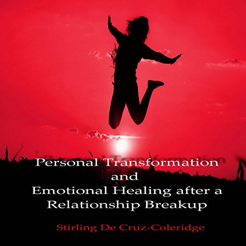 Personal Transformation and Emotional Healing after a Relationship Breakup audiobook cover art