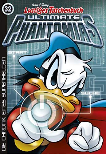 Lustiges Taschenbuch Ultimate Phantomias 32: Die Chronik eines Superhelden