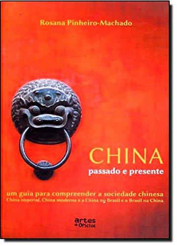 China, Passado E Presente