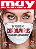 Revista Muy Interesante 467 CORONAVIRUS
