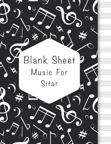 Blank Sheet Music For Sitar: Music Manuscript Paper, Clefs Notebook, composition notebook, Blank Sheet Music Compositio, urban design (8.5 x 11 IN) ... Books | gifts Standard for students