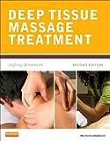 Deep Tissue Massage Treatment: A Handbook of Neuromuscular Therapy (Mosby's Massage Career Development)