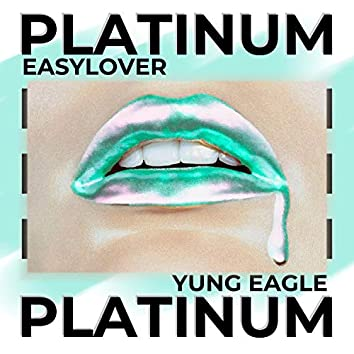 Platinum (feat. yung eagle)