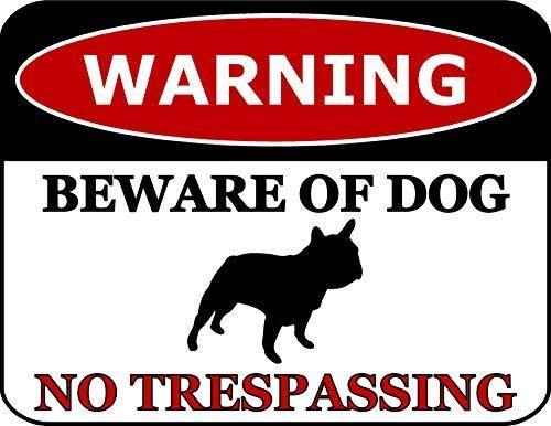Top Shelf Novelties Warning Beware of Dog No Trespassing French Bulldog Dog Sign SP2804