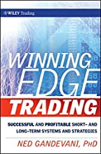 Winning Edge Trading: Successful and Profitable Short- and Long-Term Systems and Strategies (Wiley Trading)